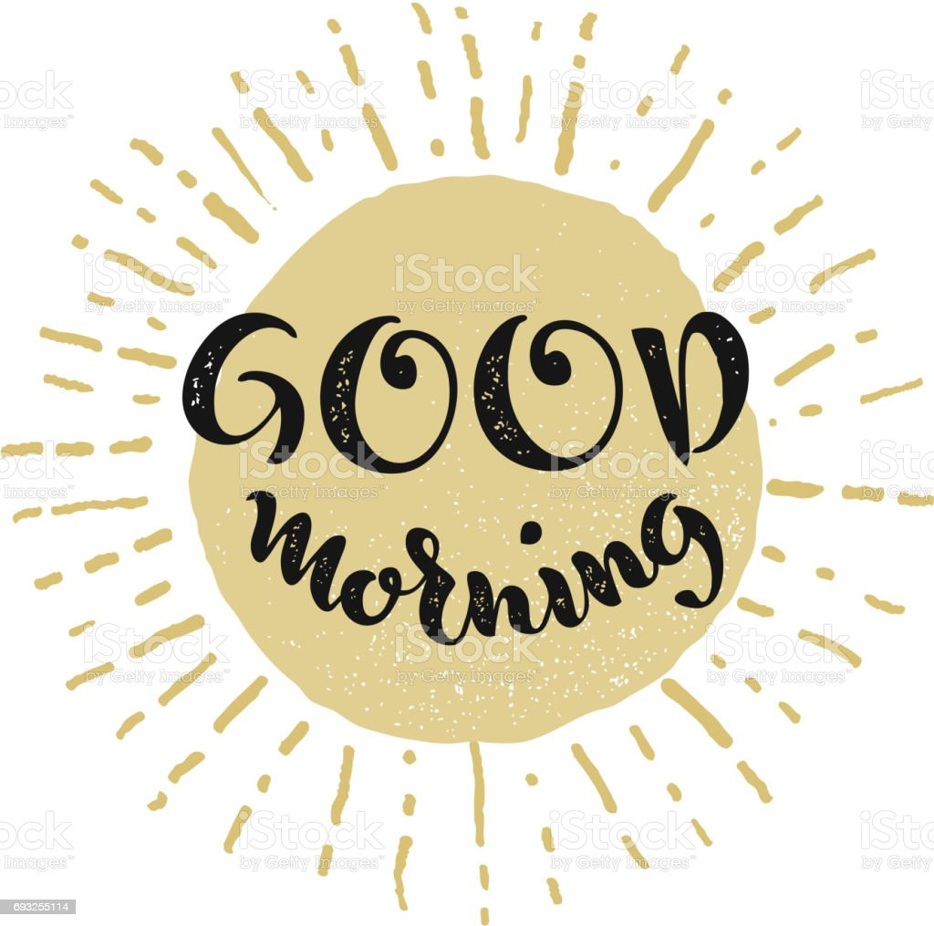 Good Morning Vector Lettering On White Background Stock Vector Art