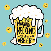 Good morning weekend let's start with beer cartoon vector illustration