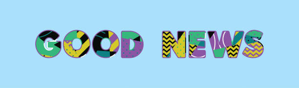 Good News Concept Word Art Illustration The words GOOD NEWS concept written in colorful abstract typography. Vector EPS 10 available. good news stock illustrations