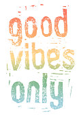 Good Vibes Only Rainbow. An original artwork vector illustration of positive message with rainbow. This inspirational design can be a postcard, invitation or flyer.