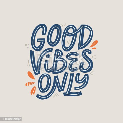 Good vibes only scandinavian style lettering. Positive thinking, relaxation quote, phrase. Stylized motivational hand drawn inscription. T shirt print, poster isolated design element