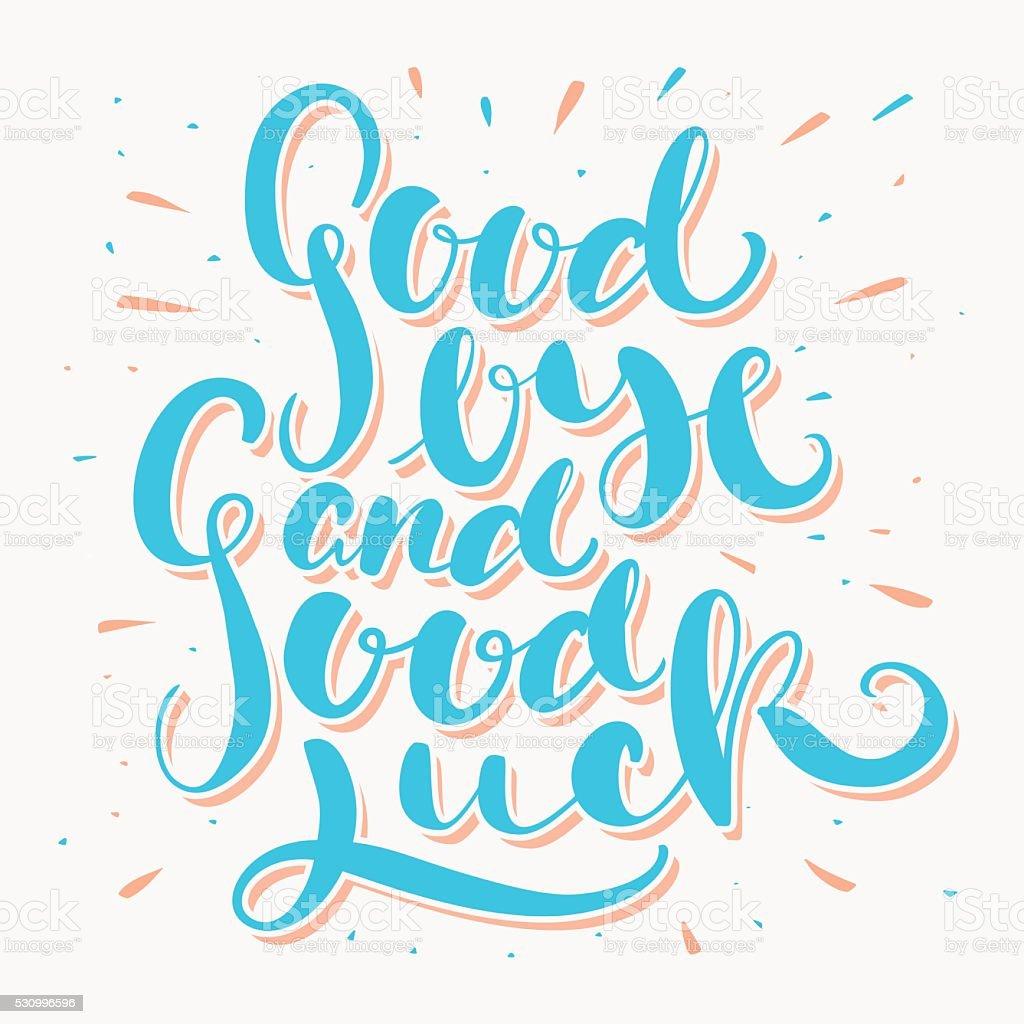 Attractive Goodbye And Good Luck. Farewell Card. Royalty Free Goodbye And Good Luck  Farewell And Good Luck Card Template