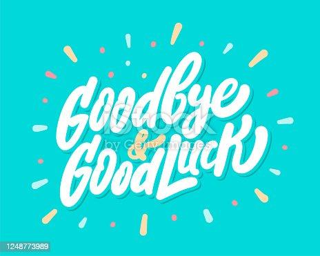 Goodbye and Good Luck. Vector hand drawn illustration.