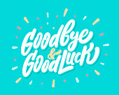 istock Goodbye and Good Luck. Farewell card. Vector lettering. 1248773989