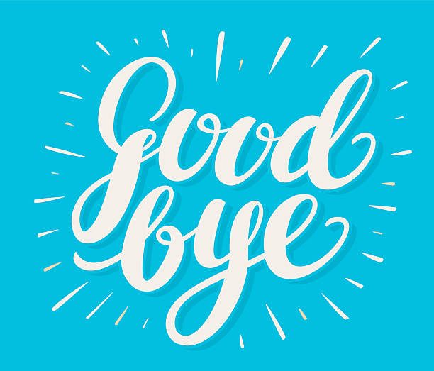 goodbye. hand lettering. - good bye stock illustrations, clip art, cartoons, & icons