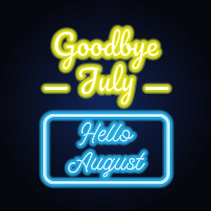 goodbye july hello august spring text sign with frame, vector illustration