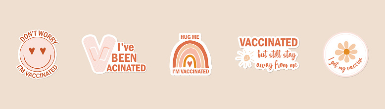 I got my coronavirus vaccine badge. I'm covid-19 vaccinated label sticker. hand drawn icon or web button in bohemian colors with text I am vaccinated.