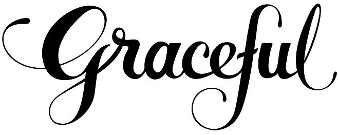 Graceful - custom calligraphy text