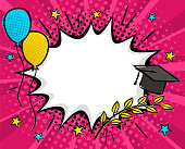 Graduate Pop art Bright comic empty speech bubble with cap, balloons and branches of laurel. White box for text in the shape of a cloud. Template for congratulations, graduation. Vector illustration