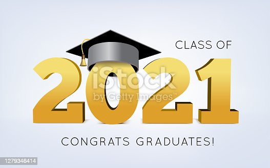 istock Graduation Class of 2021 with cap. Vector illustration 1279346414