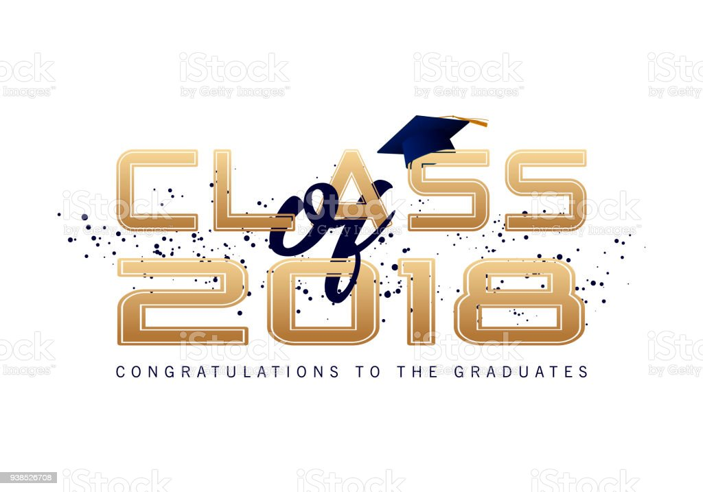 Graduation label. Vector text for graduation design, congratulation event, party, high school or college graduate. Lettering Class of 2018 for greeting, invitation card vector art illustration