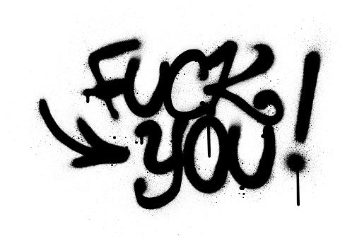 Graffiti Fuck You Text Sprayed In Black Over White Stock