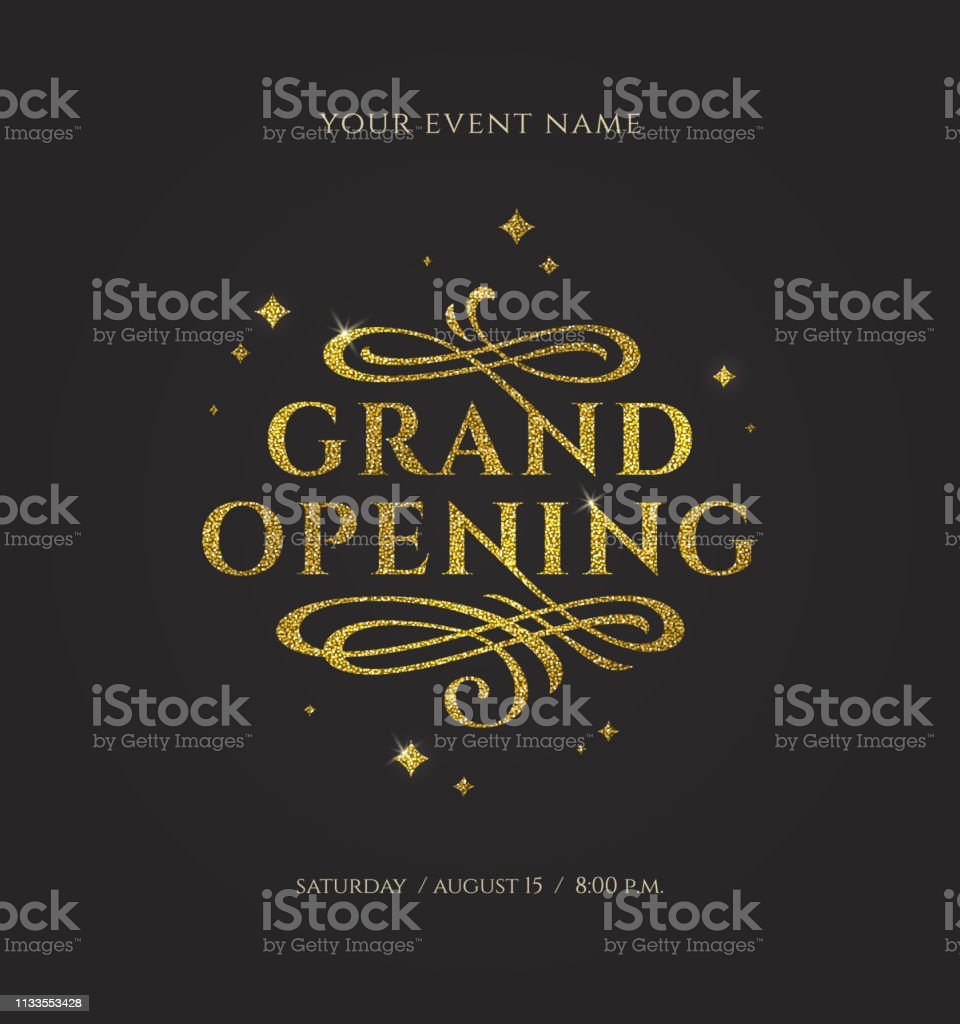 Grand opening - glitter gold logo with flourishes ornamental elements...