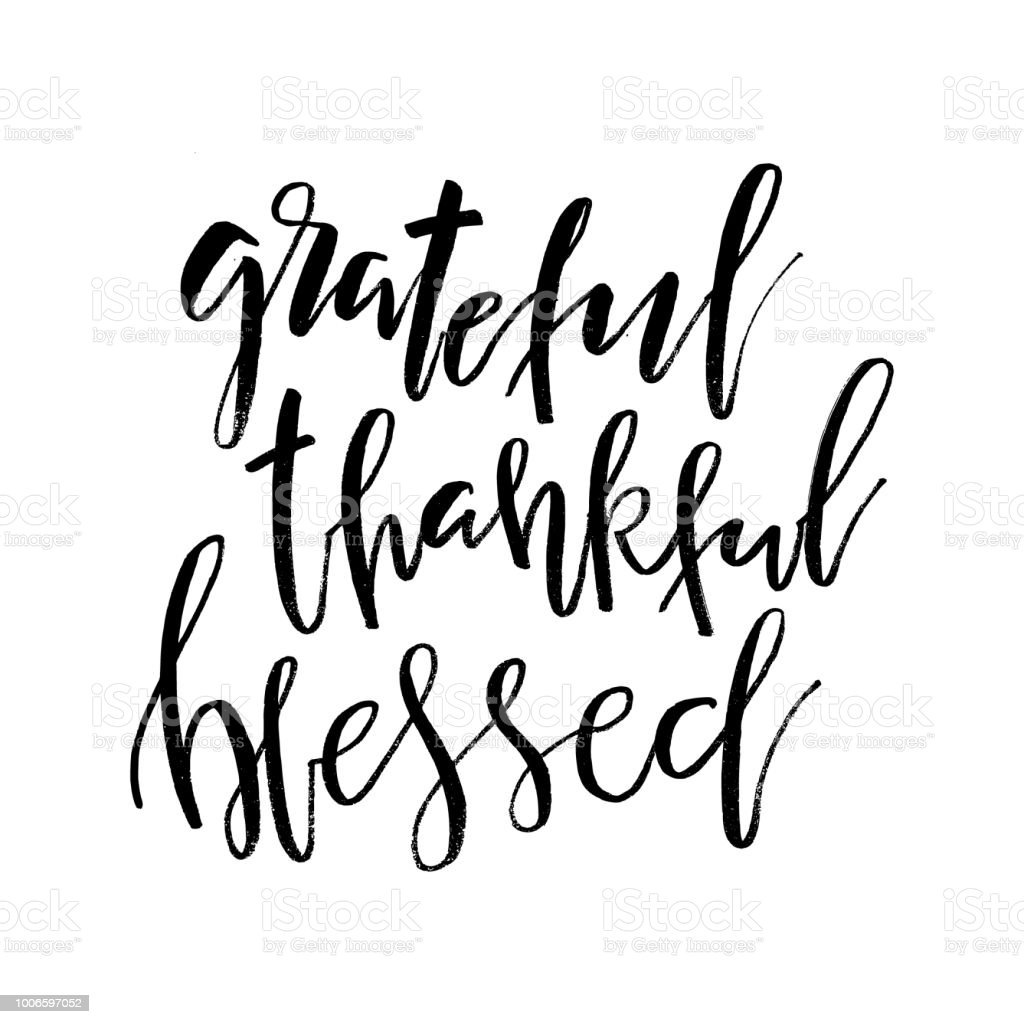 Grateful Thankful Blessed Inspirational Handwritten Text Quote ...