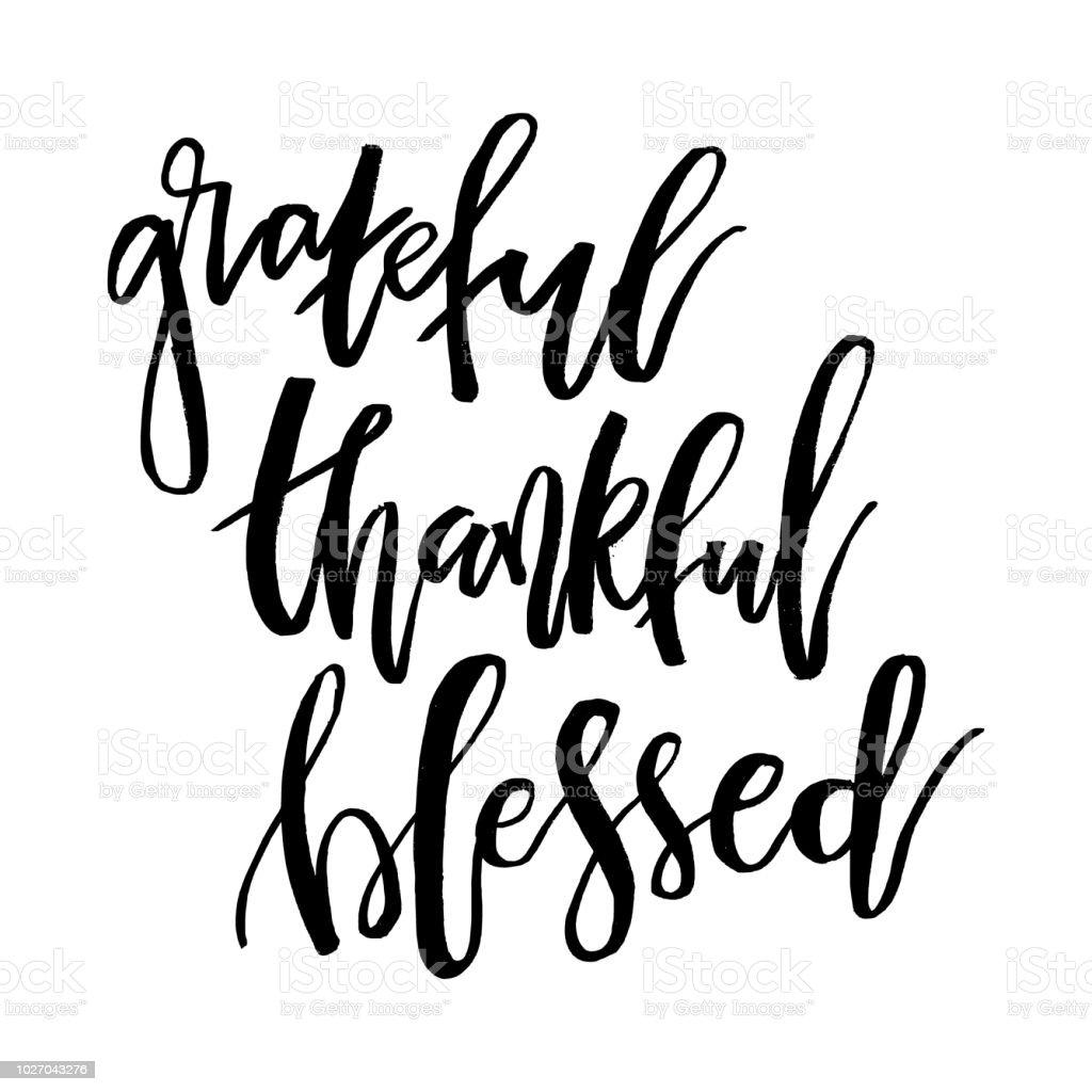 Dankbar, dass dankbar gesegnet. Zitat von inspirierenden handgeschriebenen Text. Thanksgiving Day Schriftzug Drucke, Grußkarten, Poster, Banner. Typografische Vektorelement für Ihr design – Vektorgrafik
