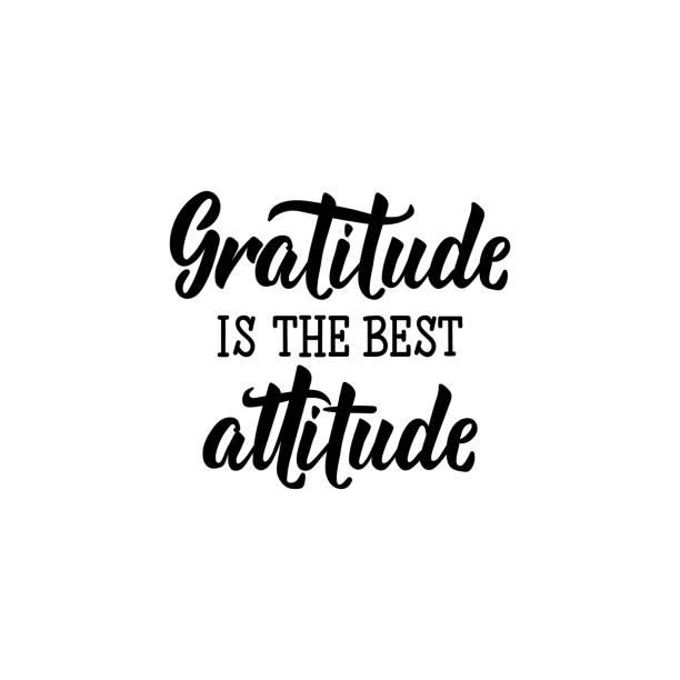 dankbarkeit ist die beste einstellung. schriftzug. kalligraphie-vektor-illustration. - danke stock-grafiken, -clipart, -cartoons und -symbole