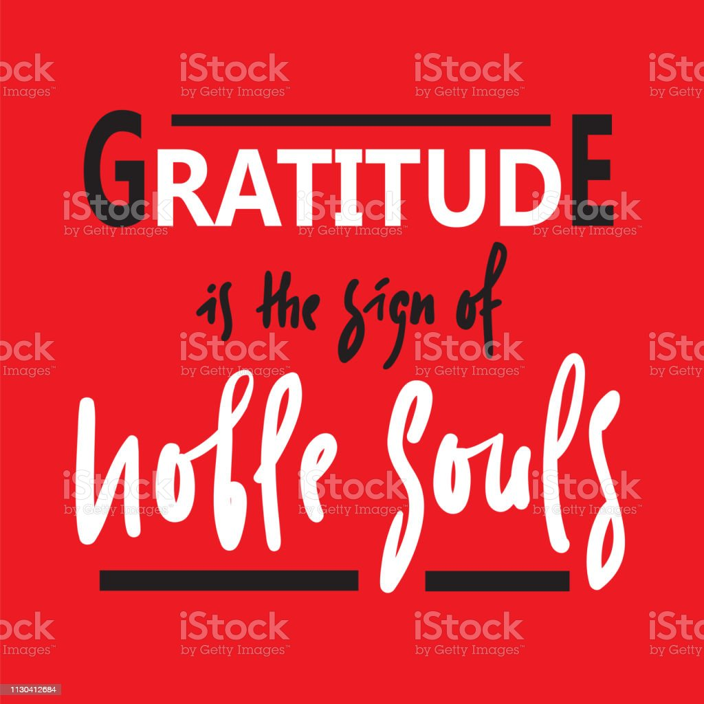 Gratitude Is The Sign Of Noble Souls Religious Inspire And ...