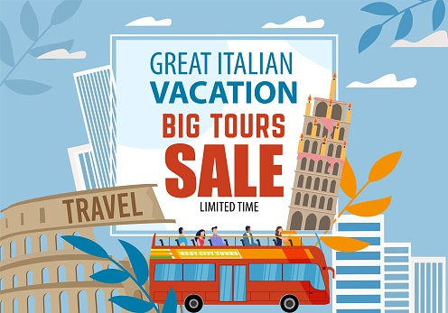 Great Italian Vacation Big Tour Sale Offer Advert