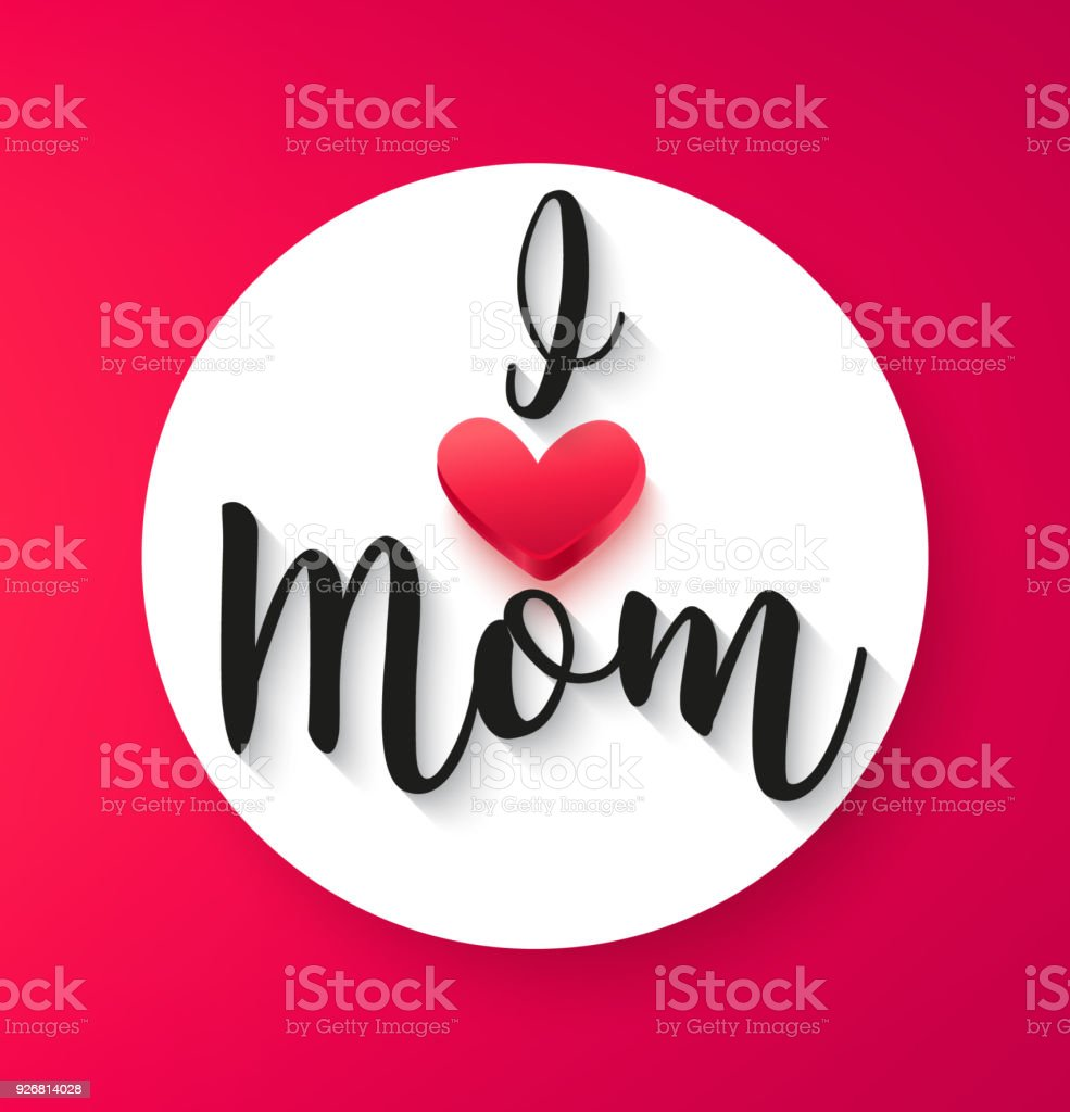Greeting Card For Mothers Day With Red Heart And Text I Love Mom