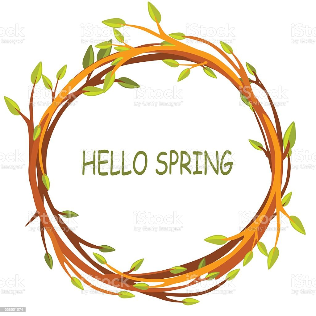 greeting card, HELLO SPRING in circle of twigs vector art illustration