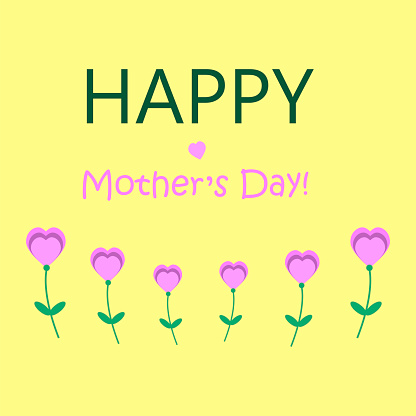 """Greeting card in yellow with the inscription and flowers. Greeting card with the words """"happy mother's day."""" Vector illustration. Stock Photo."""