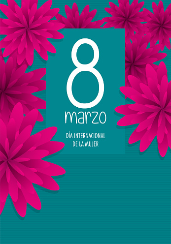 Greeting Card of DIA INTERNATIONAL DE LA MUJER - INTERNATIONAL WOMEN S DAY in Spanish language. Text in white color surrounded by violet flowers on turquoise background with copy space.