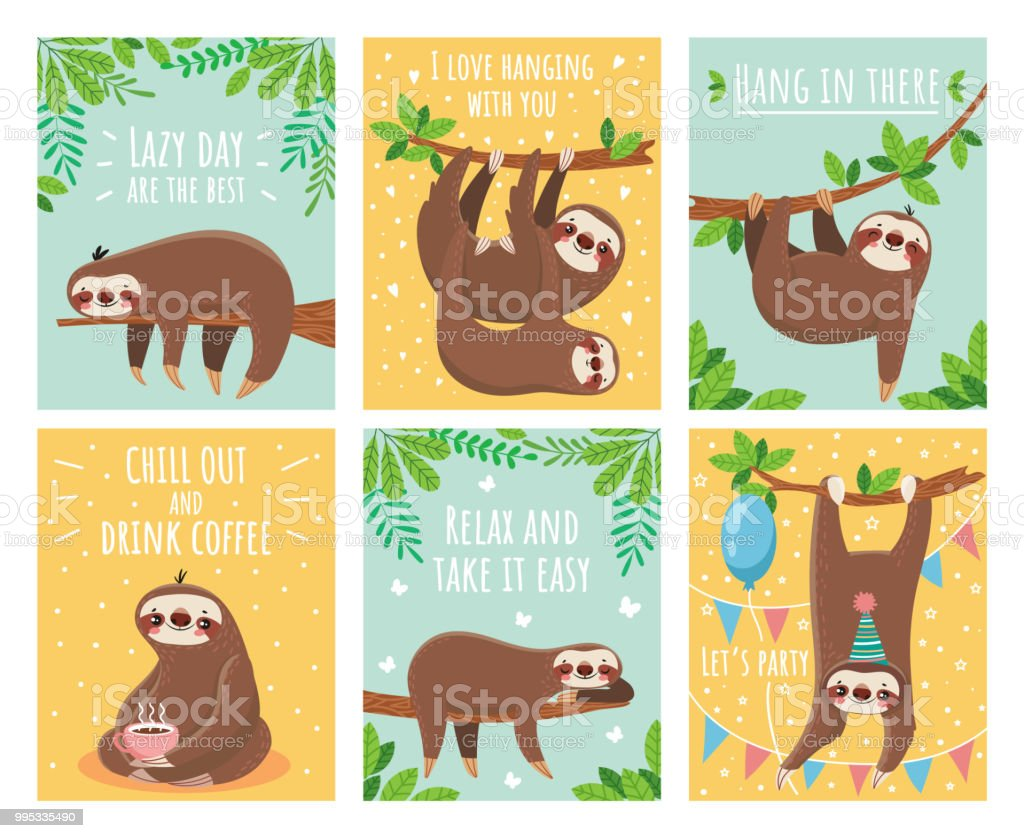 Greeting card with lazy sloth. Cartoon cute sloths cards with motivation and congratulation text. Slumber animals illustration set vector art illustration