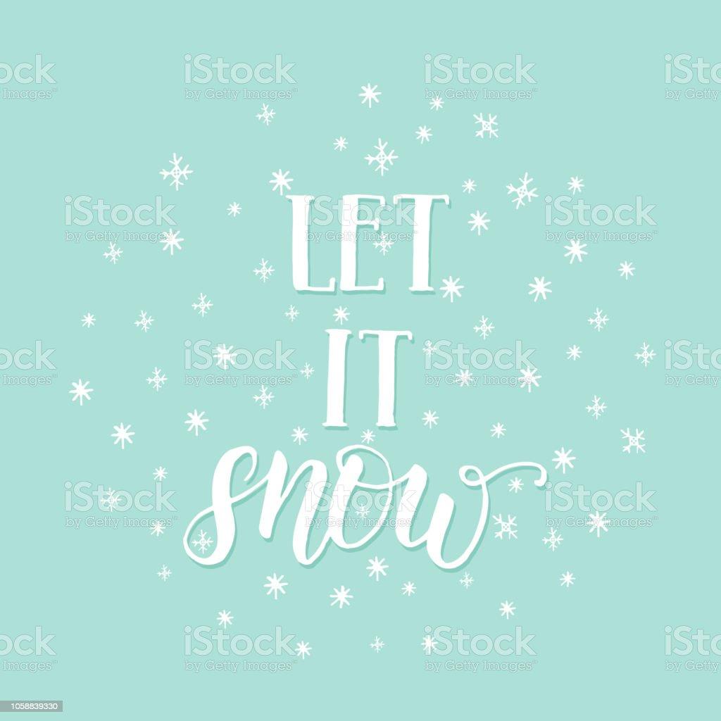 Main De Noël Fait Citation De Motivation Let It Snow Avec