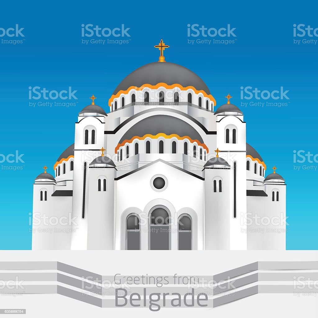 Greetings from Belgrade. Orthodox church Saint Sveti Sava. vector art illustration