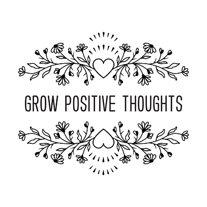 Grow positive thoughts - inspirational quote in wildflowers frame, Floral wreath, T-shirt motivational print, Vector illustration