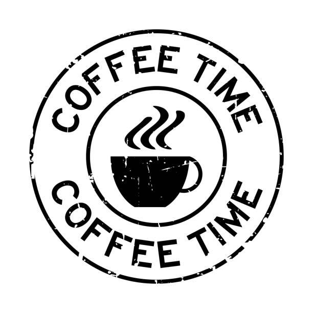 ilustrações de stock, clip art, desenhos animados e ícones de grunge black coffee time word with cup icon round rubber seal stamp on white background - pausa para café