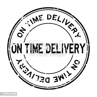 Grunge black on time delivery word round rubber seal stamp on white background