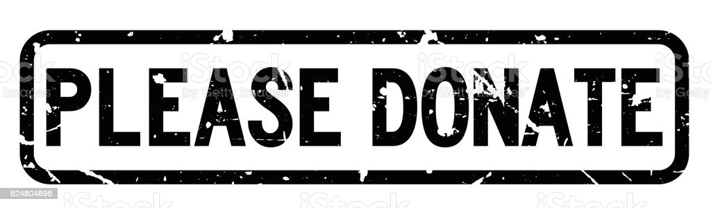 Grunge black please donate wording square rubber seal stamp on white background vector art illustration