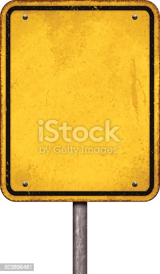 Old and rusty yellow sign with copy space. Grunge rectangular road sign with rusty stains and wooden post. This traffic sign has a yellow background and a thin distressed black line. Photorealistic vector illustration isolated on white. Layered EPS10 file with transparencies and global colors. Individual elements and textures. Related images linked below.