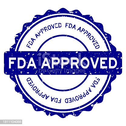 istock Grunge blue FDA (abbreviation of Food and Drug Administration) approved word round rubber seal stamp on white background 1311104055