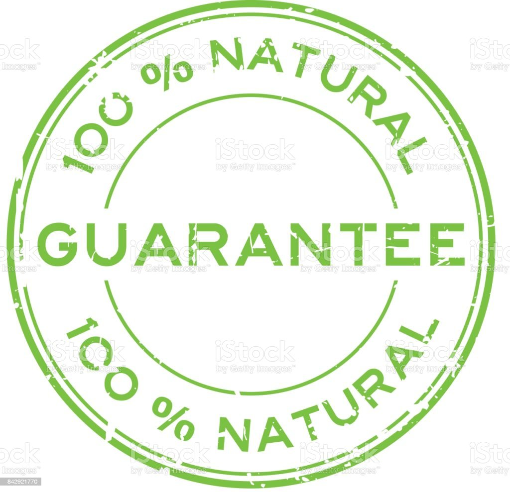 Grunge green 100 percent natural guarantee round rubber seal stamp on white background vector art illustration