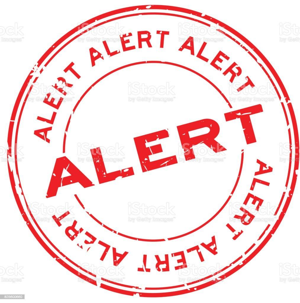 Grunge red alert round rubber seal stamp on white background vector art illustration