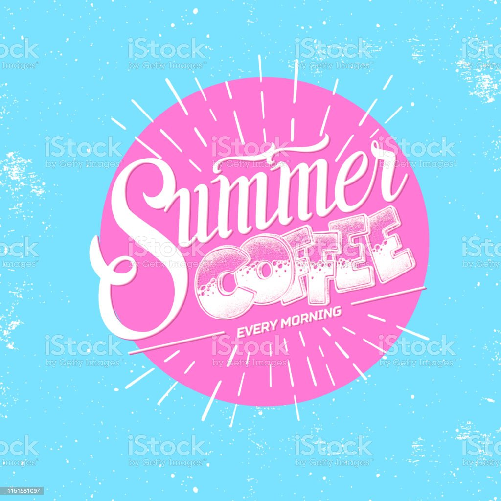 Grunge typography coffee menu design. Lettering poster Summer coffee...