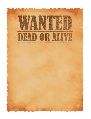 Grunged wanted paper template vector illustration / American Old West.