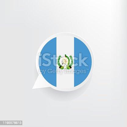 Guatemala flag three dimensional speech bubble background.