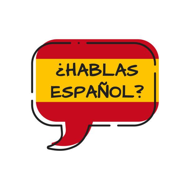 hablas espanol-sprichst du spanisch, blase mit span-fahne - spanien stock-grafiken, -clipart, -cartoons und -symbole