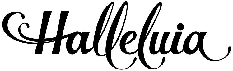 Halleluia - custom calligraphy text