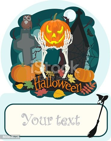 Vector greeting card for Halloween with skeleton hands holding pumpkin in the cemetery, owl and bat, foliage and place for greeting or invitation lettering.