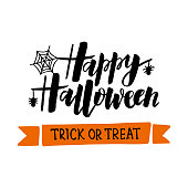 Happy Halloween - hand drawn typography lettering with spider and web. Trick or treat slogan. Design for greeting card, party invitation, banner, postcard, poster, template. Vector illustration.