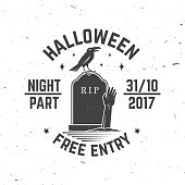 Halloween night party concept. Vector Halloween retro badge. Concept for shirt or logo, print, seal, stamp. Raven and zombie hand. Typography design- stock vector.