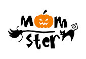 Halloween graphic print for t shirt, costumes and decorations. Typography logo design with quote - Momster with pumpkin for moms.