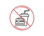 No or stop sign. Hamburger with drink line icon. Fast food restaurant sign. Hamburger or cheeseburger symbol. Caution prohibited ban stop symbol. No  icon design.  Vector