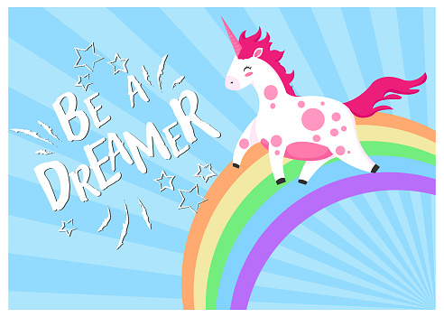 Hand Draw Unicorn On Rainbow Illustration N Cartoons Style With Motivation Quotes Be A Dreamer For Postcard Posters Tshirts Web Banners Or Another Your Design Stock Illustration - Download Image Now