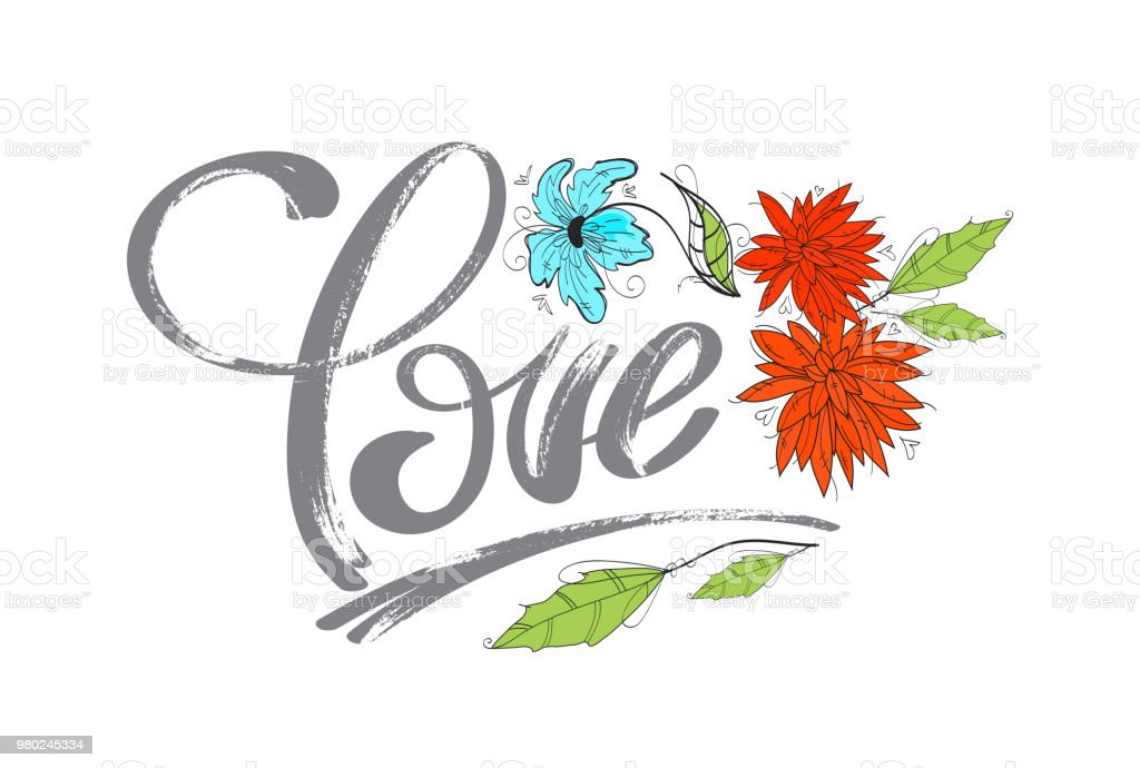Hand Drawing Word Love And Flowers For Design Stock