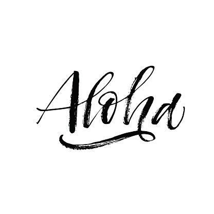 Hand drawn aloha lettering.